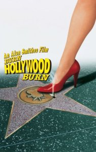 Burn Hollywood Burn by Alan Smithee