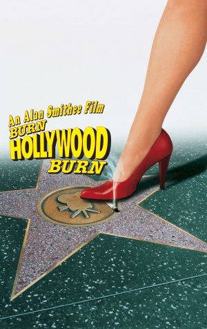 Burn Hollywood Burn by Alan Smithee