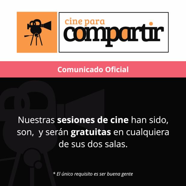 Comunicado: Cine para compartir es gratis