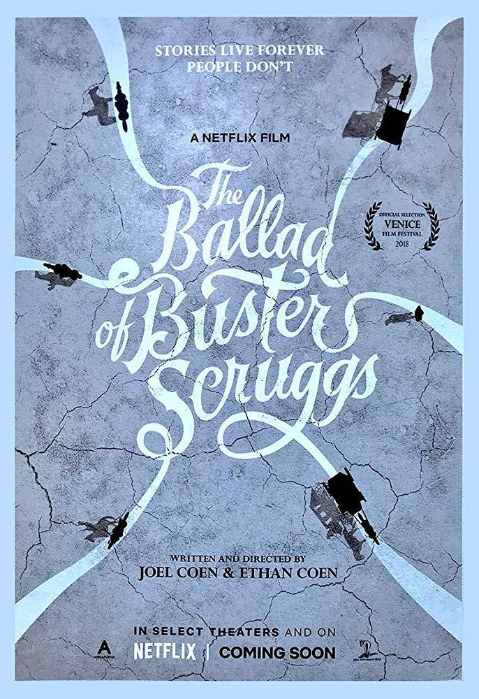 La balada de Buster Scruggs (2018), dirigida por Joel Coen, Ethan Coen