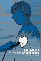 Black Mirror- Ahora Mismo Vuelvo