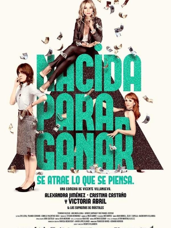Nacida Para Ganar, dirigida por Vicente Villanueva
